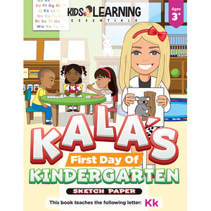 Kala's First Day Of Kindergarten Sketch Paper