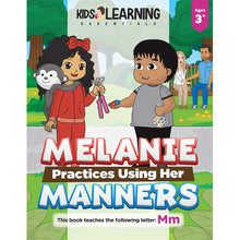 Load image into Gallery viewer, Melanie Practices Using Her Manners Story + Workbook