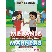Load image into Gallery viewer, Melanie Practices Using Her Manners Workbook