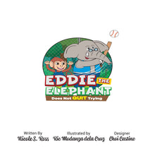 Load image into Gallery viewer, Eddie The Elephant Does Not Quit Trying Hardcover