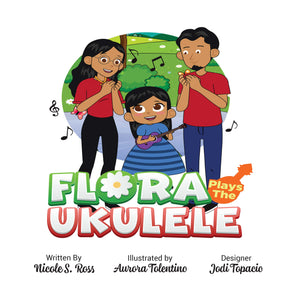 Flora Plays The Ukulele Hardcover