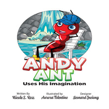 Load image into Gallery viewer, Andy Ant Uses His Imagination
