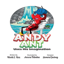 Load image into Gallery viewer, Andy Ant Uses His Imagination Hardcover