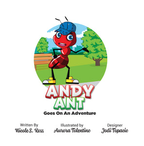 Andy Ant Goes On An Adventure Hardcover