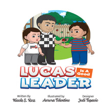 Load image into Gallery viewer, Lucas Is A Good Leader Hardcover