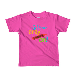 Get Your Cray On Short Sleeve Kids T-shirt