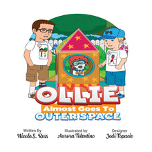 Load image into Gallery viewer, Ollie Almost Goes To Outer Space Hardcover