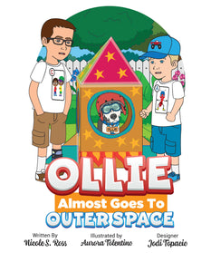 Ollie Almost Goes Into Outer Space Story + Workbook