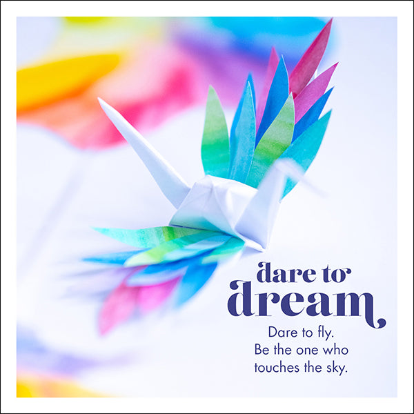 Affirmations Photographic Card - Dare to Dream, Dare to Fly