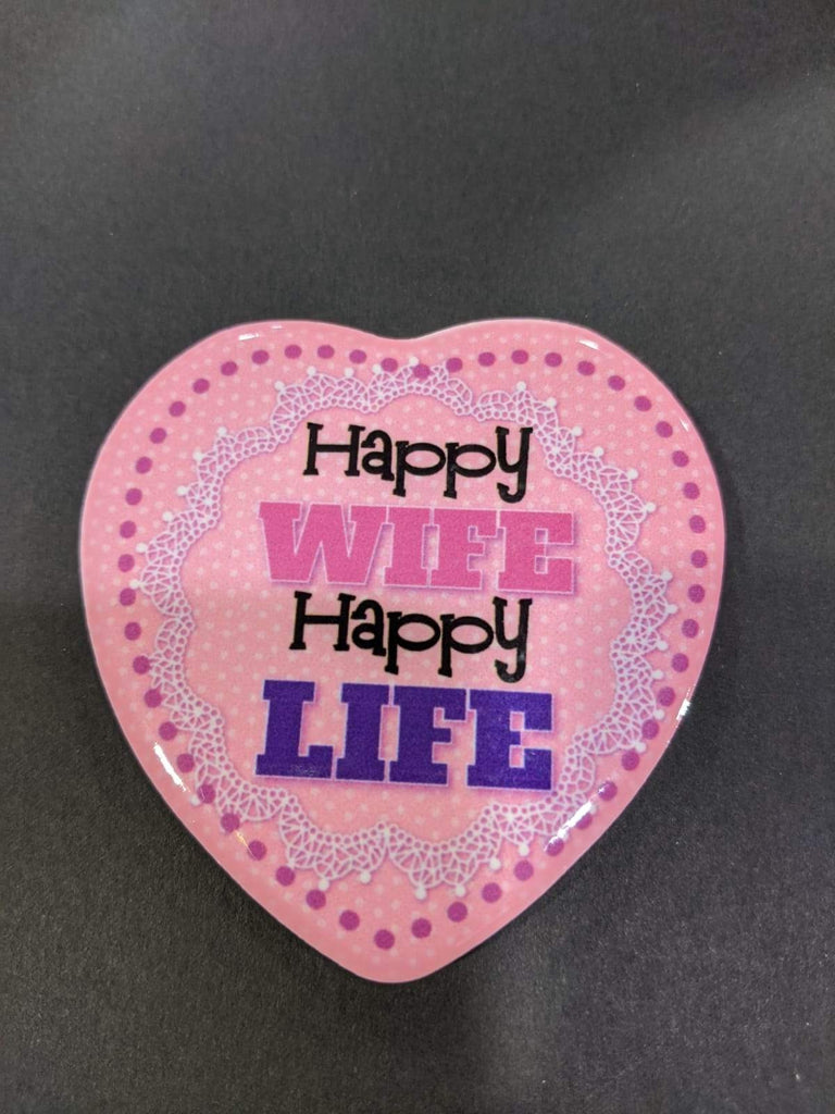 Love Heart Magnet - Happy Wife Happy Life