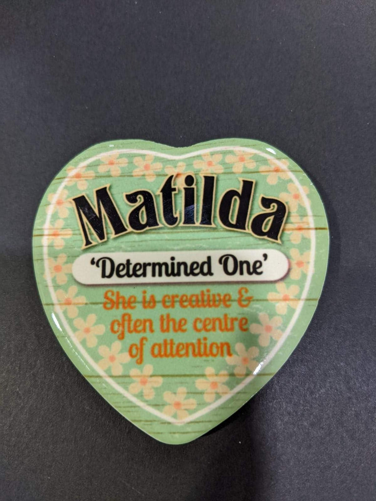 Love Heart Magnet - Matilda Determined One
