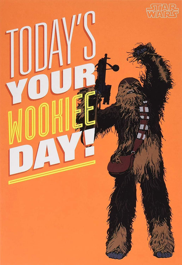 Hallmark Today's Your Wookie Day Greetings Card