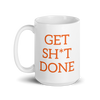 Get Sh*t Done Coffee Mug 15 oz - Trust The Grind
