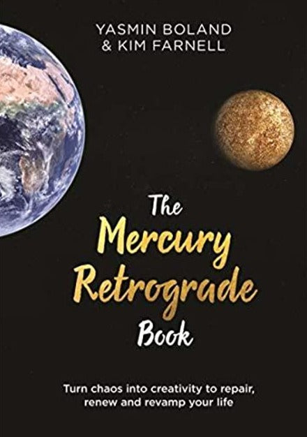 The mercury retrograde book Yasmin Boland and Kim Farnell