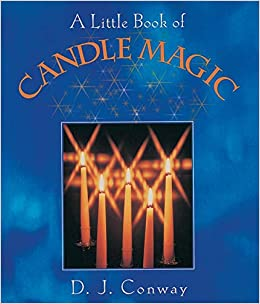 A Little Book of Candle Magic by D.J. Conway.  Front Cover.