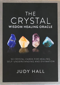 The Crystal Wisdom Healing Oracle