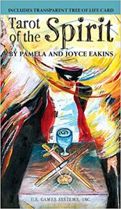 The Tarot of the Spirit By Pamela and Joyce Eakins