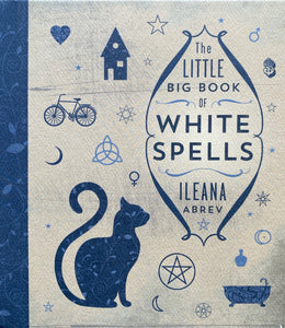 The Little Big Book of White Spells