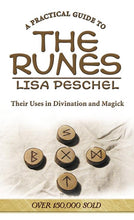 Load image into Gallery viewer, A Practical Guide to the Runes: Their Uses in Divination and Magick By Lisa Peschel