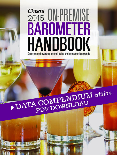 2015 Cheers On-Premise BARometer Handbook Data Compendium PDF Edition