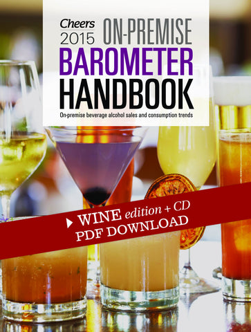 2015 Cheers On-Premise BARometer Handbook PDF - Wine Edition with CD