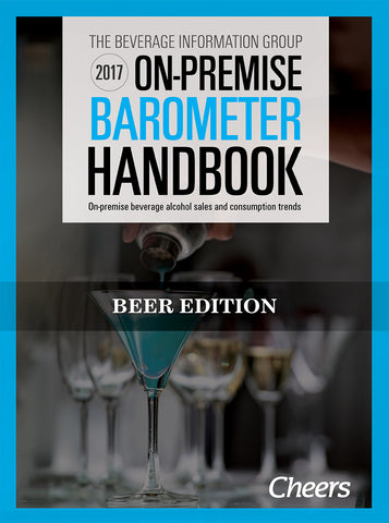 2017 Cheers On-Premise BARometer Handbook - Beer Edition