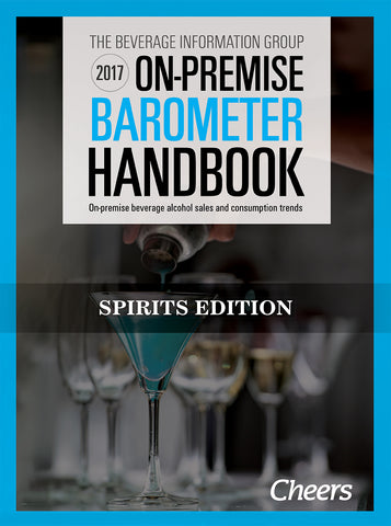 2017 Cheers On-Premise BARometer Handbook - Spirits Edition