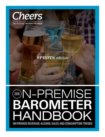 2016 Cheers On-Premise BARometer Handbook - Spirits Edition