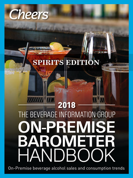 2018 Cheers On-Premise BARometer Handbook - Spirits Edition