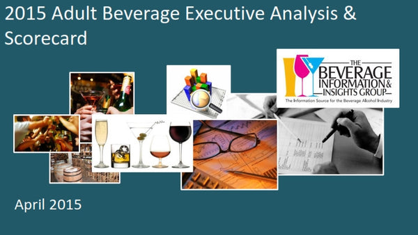 2015 Adult Beverage Executive Analysis & Scorecard