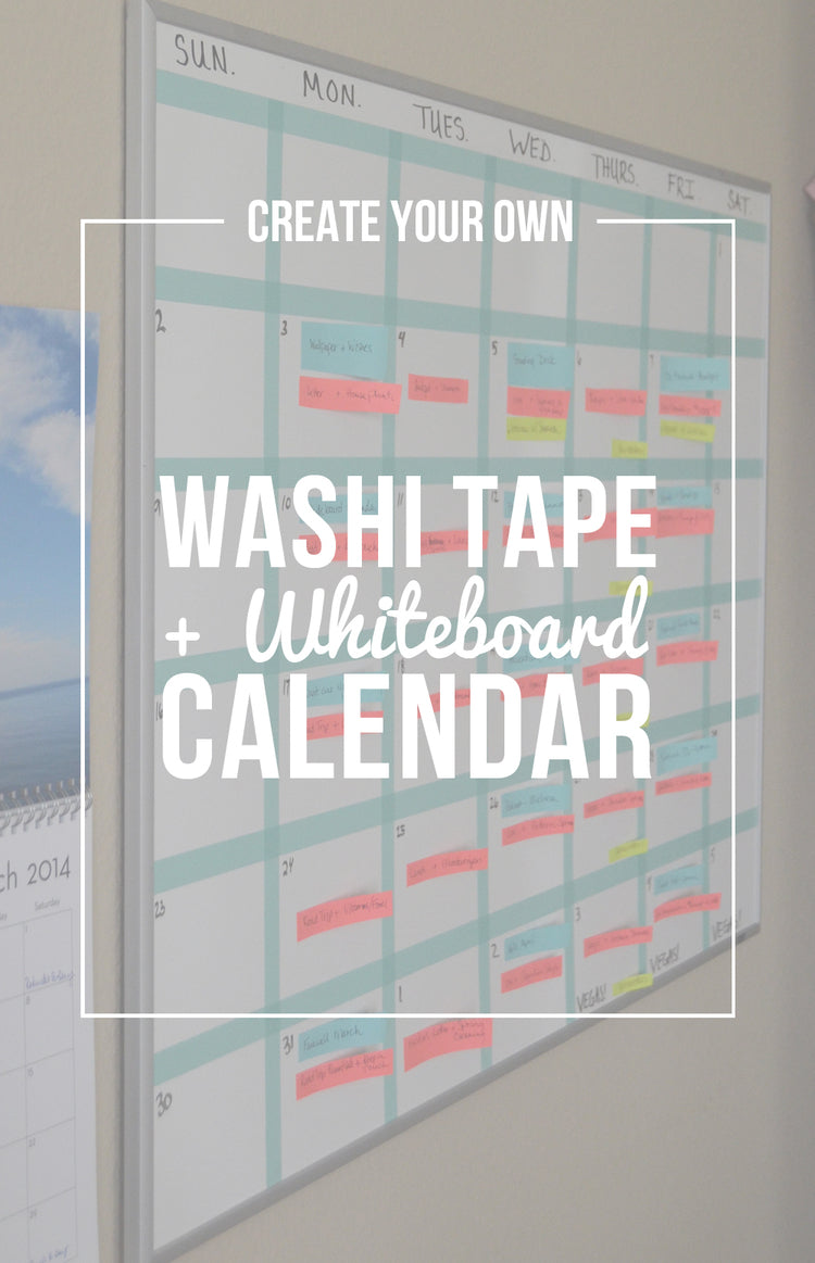 washi tape whiteboard calendar