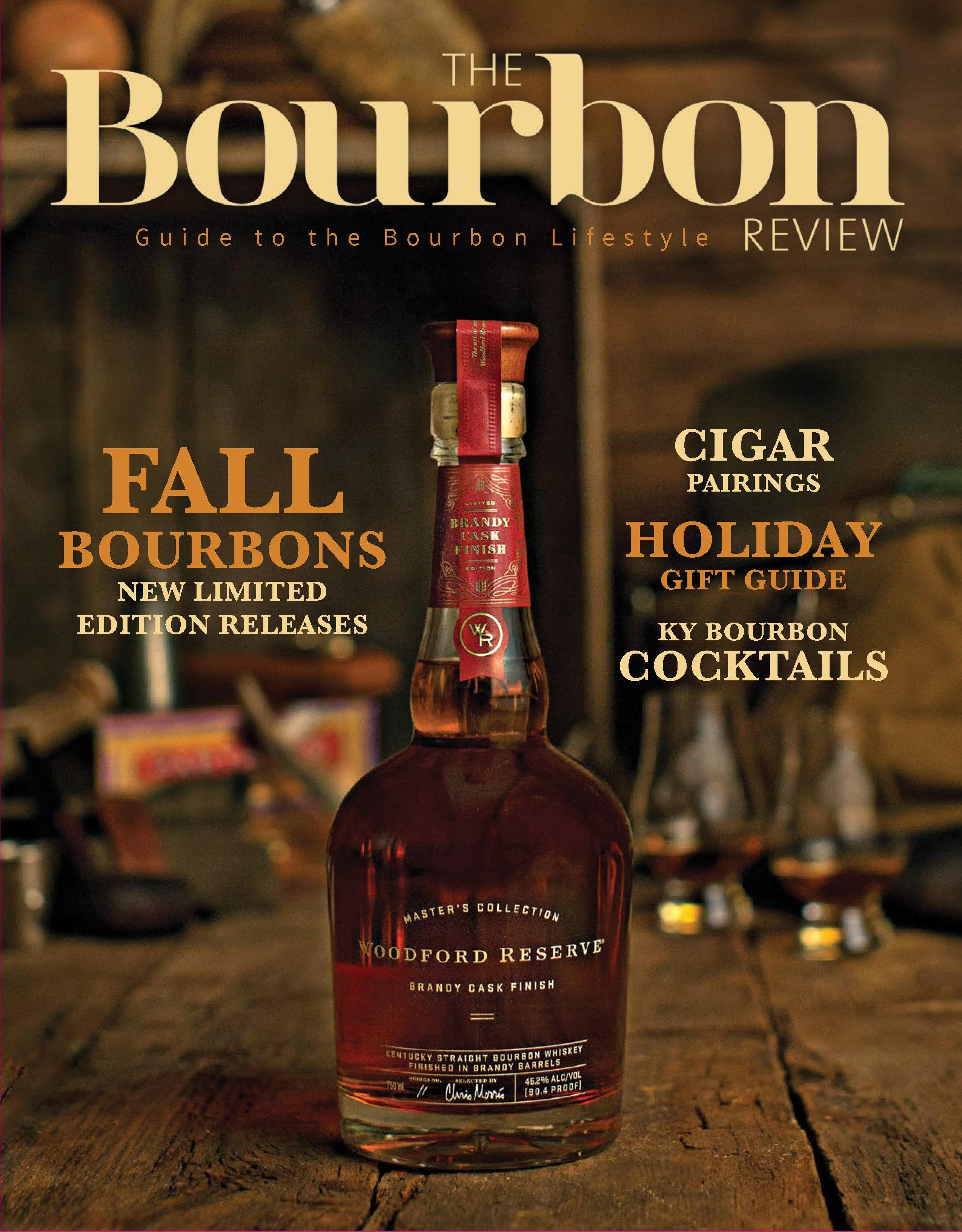 The Bourbon Review Magazine - Issue 64 - Fall 2016 - Bourbon Outfitter