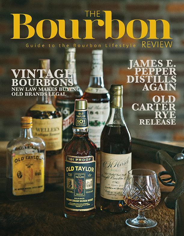The Bourbon Review Magazine - Issue 81 - Winter 2018 - Bourbon Outfitter