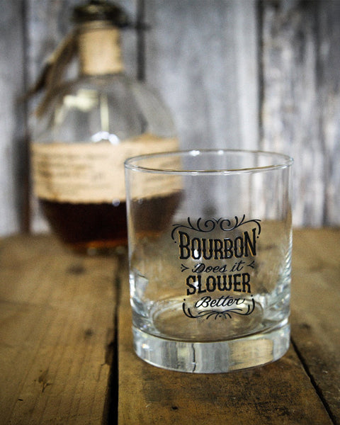 BOURBON DOES IT SLOWER, BETTER: Rocks Glass, 9 oz. - Bourbon Outfitters