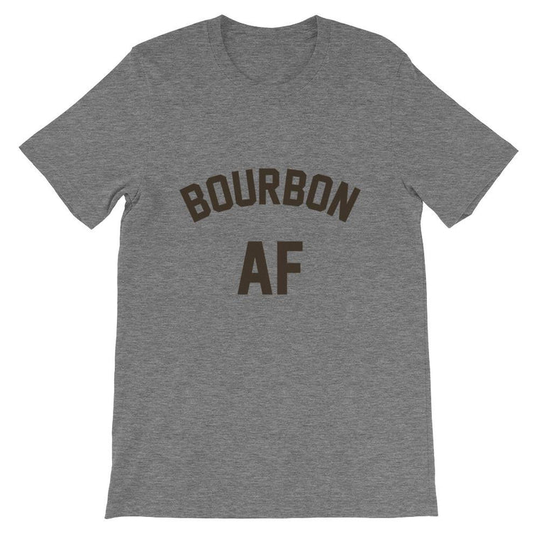 Bourbon AF Short-Sleeve Unisex T-Shirt