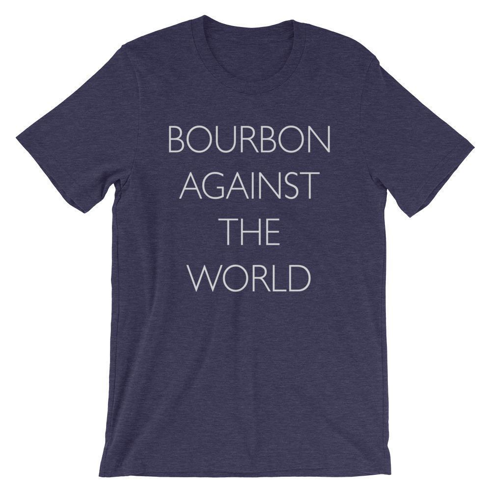 Bourbon Against The World - Bourbon Outfitter