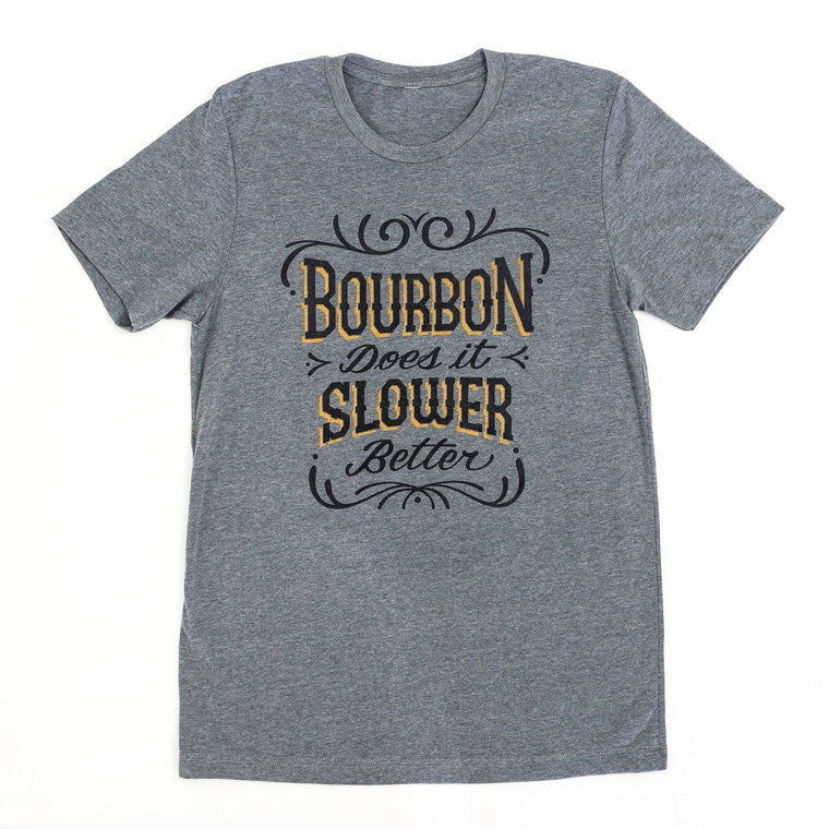 Bourbon Does it Slower: Vintage Unisex T-Shirt