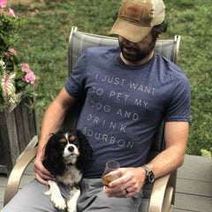 Drink Bourbon & Pet My Dog T-Shirt