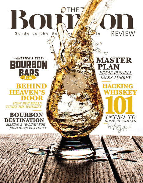 The Bourbon Review Magazine - Issue 83 - Bourbon Outfitter
