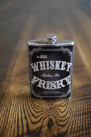 Whiskey Makes Me Frisky flask
