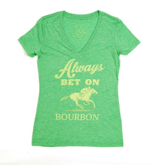 "Ladies V-neck ""Always Bet on Bourbon"" - Bourbon Outfitter"