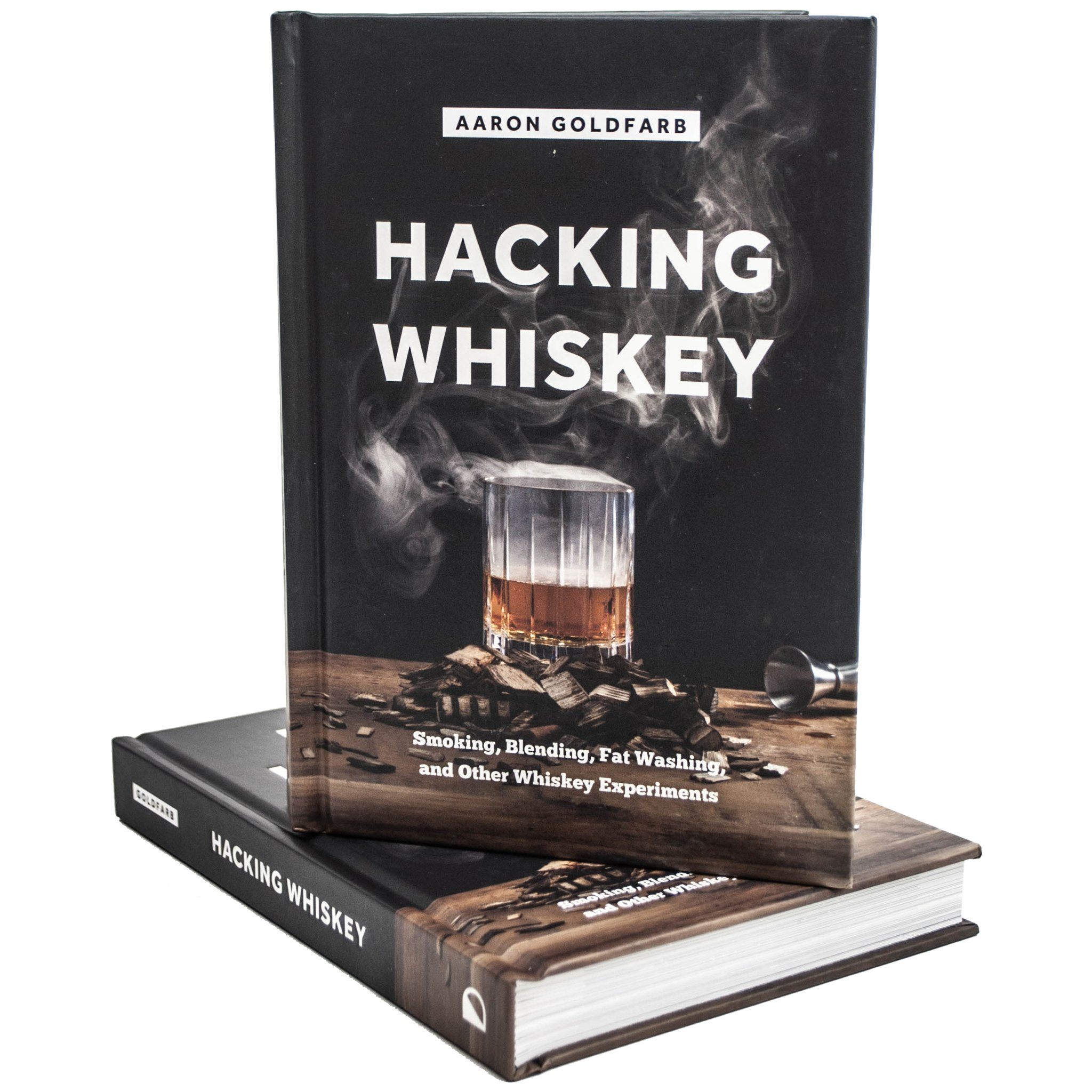Hacking Whiskey: Smoking, Blending, Fat Washing, and Other Whiskey Experiments - Bourbon Outfitter