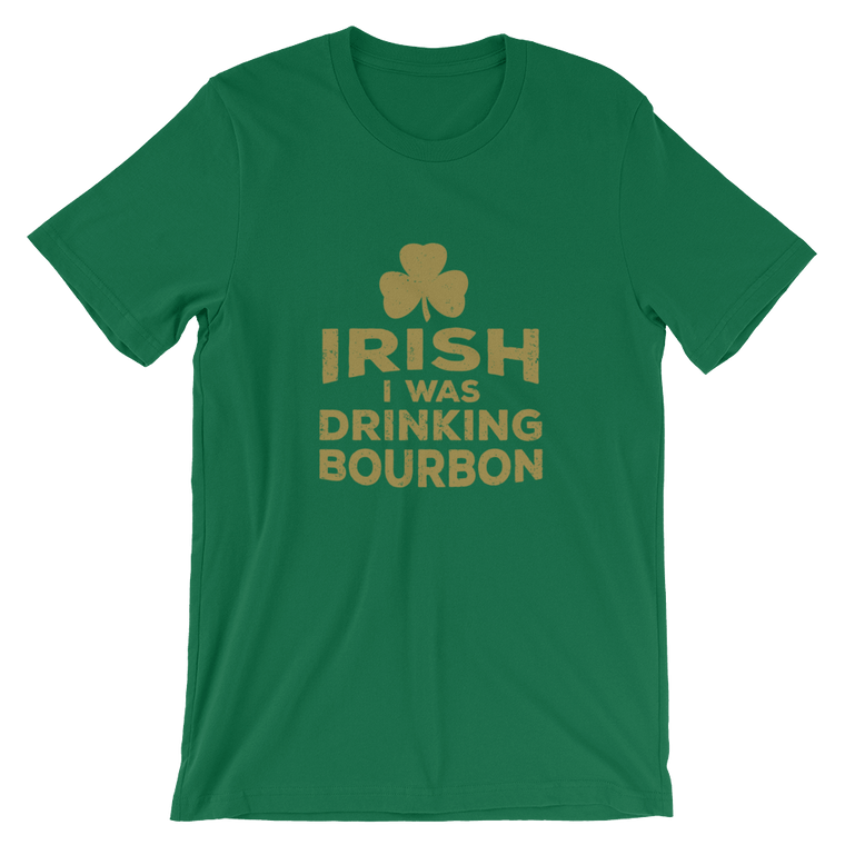 Irish I Was Drinking - Gold Lettering - Short-Sleeve Unisex T-Shirt