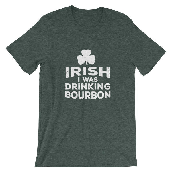 Irish I Was Drinking - White Lettering - Short-Sleeve Unisex T-Shirt - Bourbon Outfitter