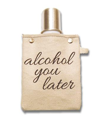Alcohol You Later Canvas Flask + Shot Glass Lid