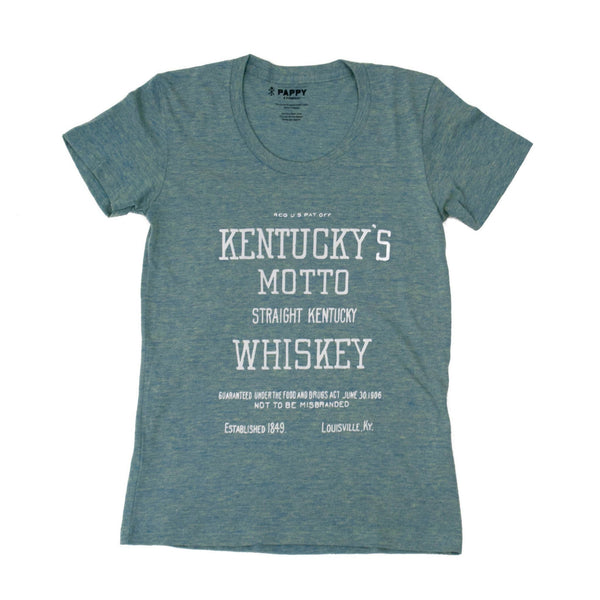 Pappy Kentucky Motto Shirt - Ladies