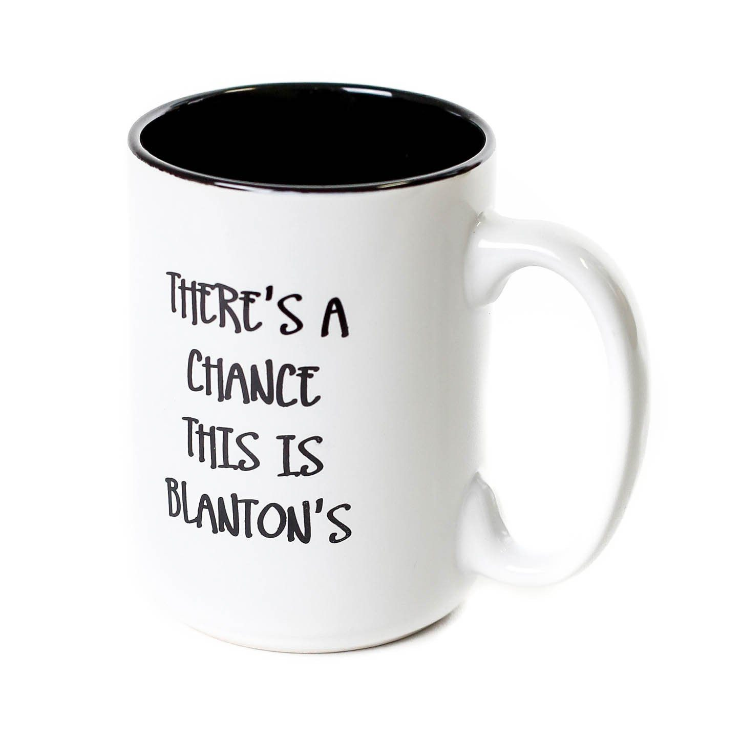 "Blanton's ""There's a Chance This is Blanton's"" Coffee Mug"