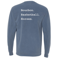Bourbon. Basketball. Horses. Longsleeve no pocket tee - Bourbon Outfitter
