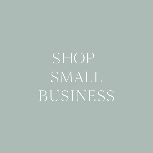 Our Favorite Small Businesses You Can Support!