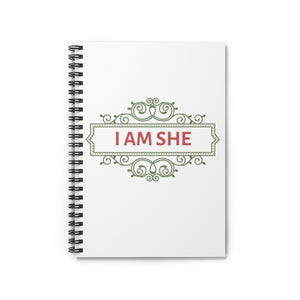 Spiral Notebook - Ruled Line - I Am She